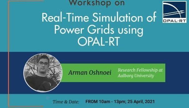 کارگاه تخصصی: شبیهسازی زمان واقعی شبکه قدرت با استفاده از OPAL-RT (+اطلاعیه جدید در مورد زمان برگزاری)